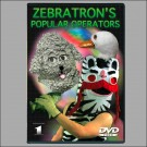 Zebratron's Popular Operators DVD